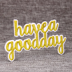 Have a nice day Gold Metallic threads Custom Patches