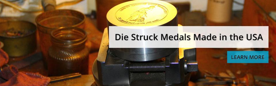 Die Struck Medals