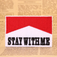 Stay With Me Custom Patches