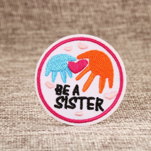 Be A Sister Custom Patches