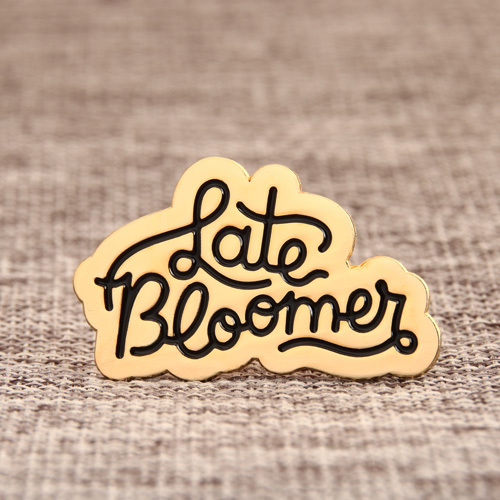 Late Bloomer Lapel Pins