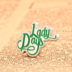 Lady Days Lapel Pins