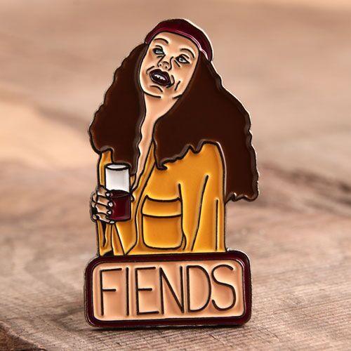 Fiends Custom Pins