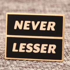 Never Lesser Custom Lapel Pins