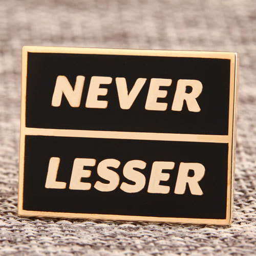 Never Lesser Custom Lapel Pins