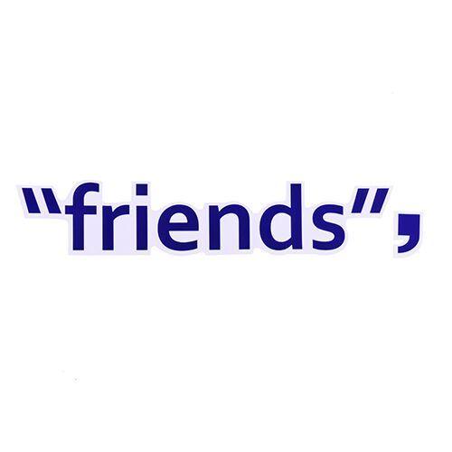 Friends Custom Stickers