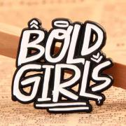 Bold Girls Custom Lapel Pins